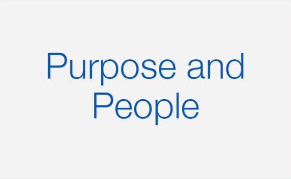 Purpose and People