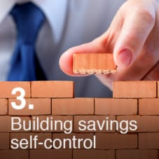 Building your Savings Self Control