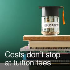 Costs Don't Stop at Tuition Fees